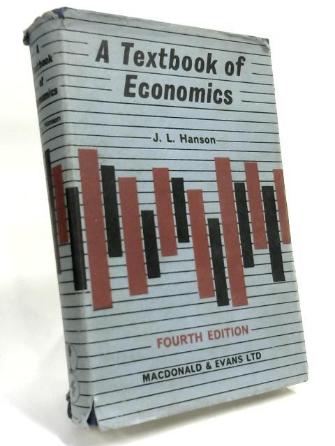 Textbook of Economics By J L Hanson