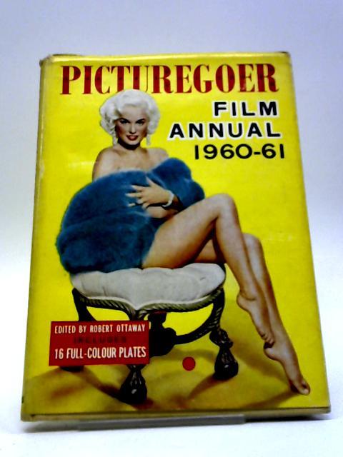Picturegoer Film Annual 1960-61 by Robert Ottaway