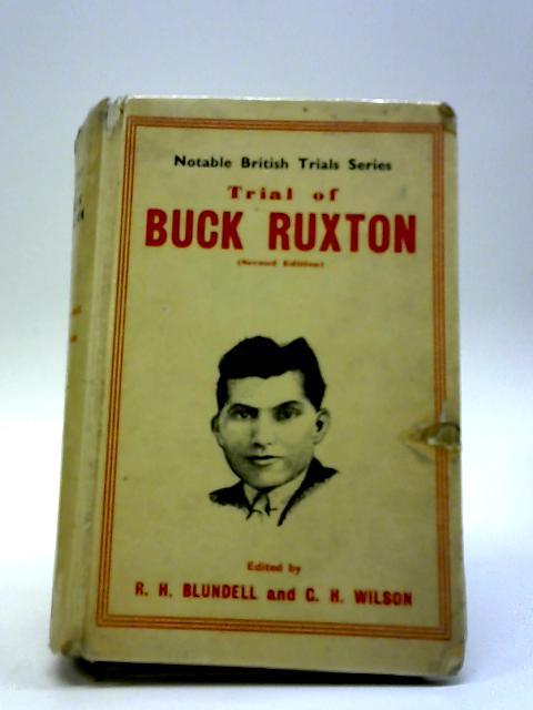 Trial Of Buck Ruxton by R.H Blundell & G.H Wilson