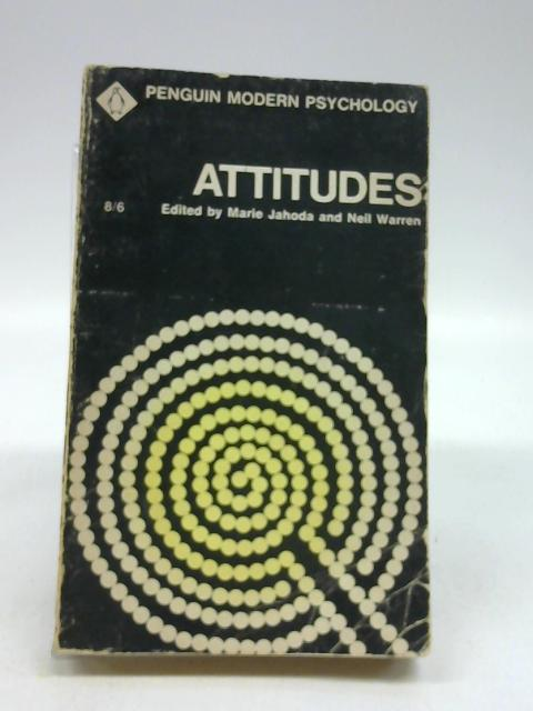 Attitudes: Selected Readings By Jahoda, M Warren, N (eds.)