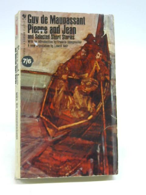 Pierre And Jean And Selected Short Stories A Bantam Classic By