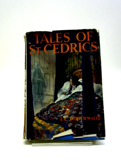 Tales Of St Cedrics - By L.C Douthwaite