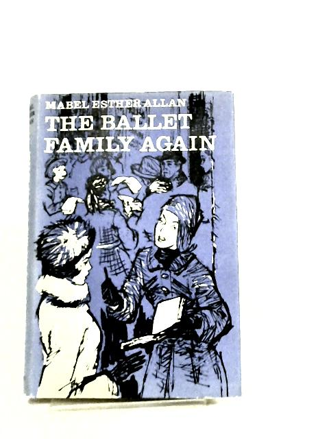 Ballet Family Again by Mabel Esther Allan