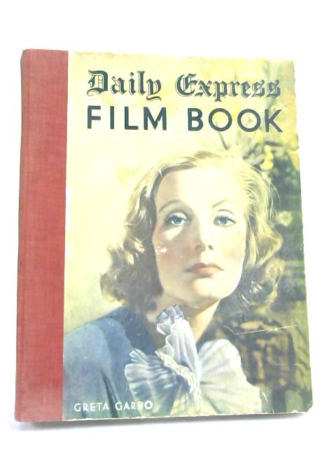 Daily Express Film Book (1935) by Ernest Betts,
