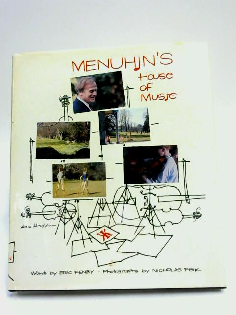 Menuhin's House of Music by Fenby