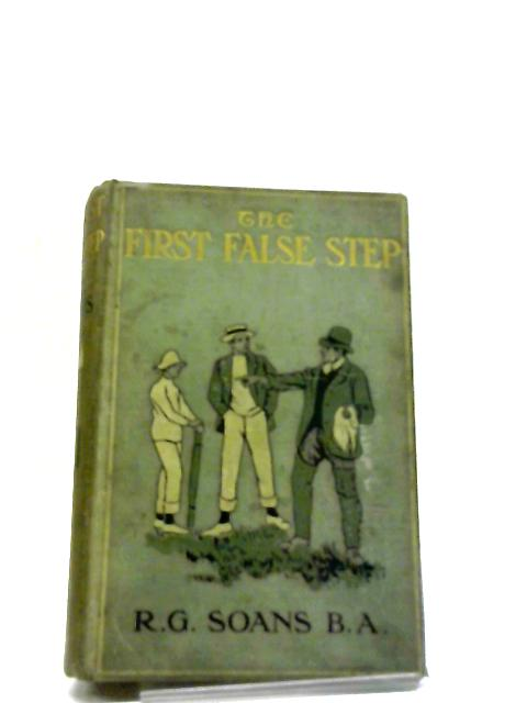 The First False Step by Rev RG Soans