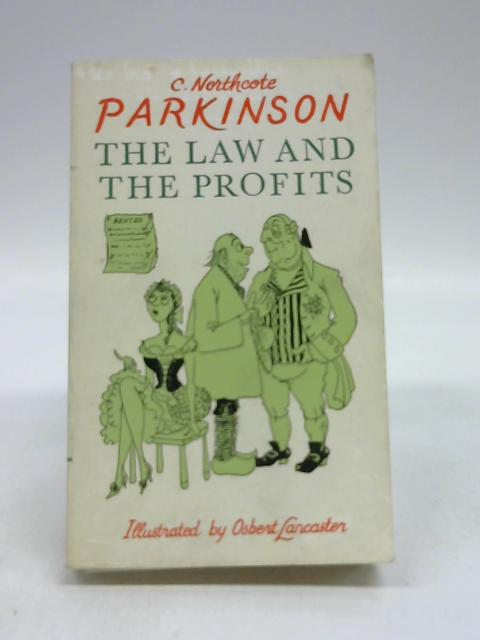 The law and the profits-English by C. Northcote Parkinson