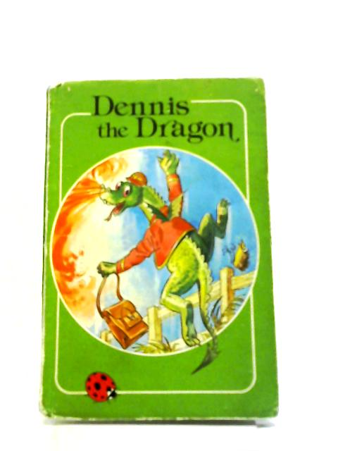 Dennis the Dragon (Rhyming Stories) Ladybird books. by Vera Hopewell