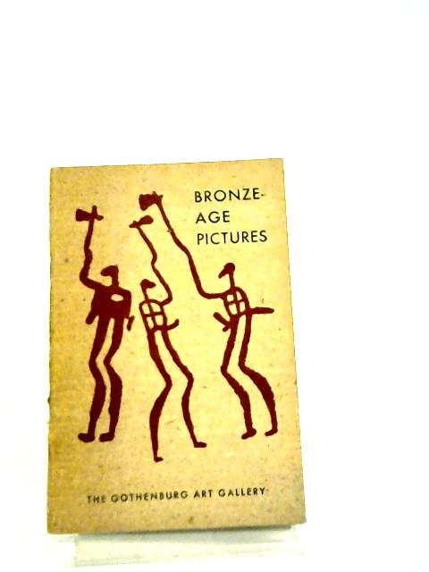 Bronze-Age Pictures By Anon