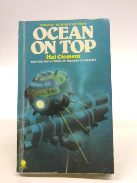 Ocean on Top (Sphere science fiction) By Clement, Hal