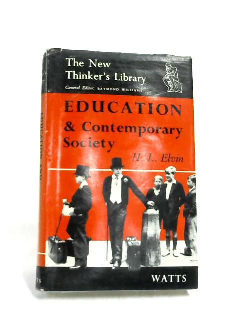 Education and Contemporary Society by H L Elvin