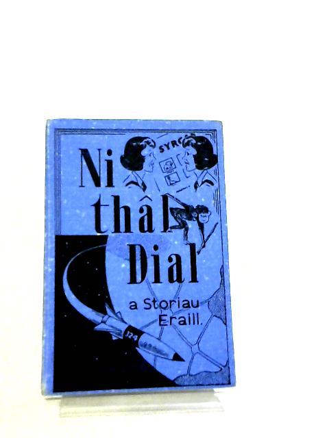 Ni Thal Dial By Gwynfil Rees