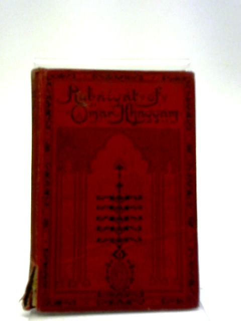 The Rubaiyat of Omar Khayyam - by Unknown