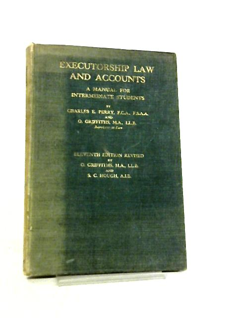 Executorship Law and Accounts by Charles Eben Perry