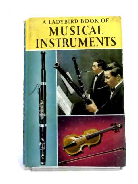 A Ladybird Book of Musical Instruments by Anon