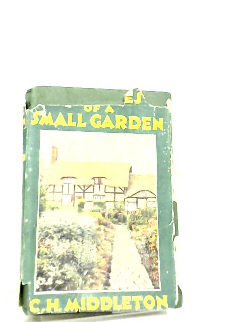 Outlines of a Small Garden By C. H. Middleton