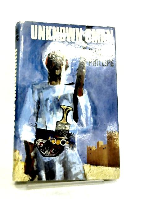 Unknown Oman by Wendell Phillips