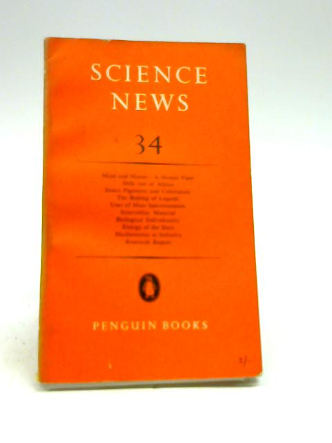 SCIENCE NEWS: 34. by A W Haslett