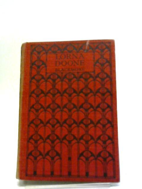 Lorna Doone: a Romance of Exmoor - by Blackmore