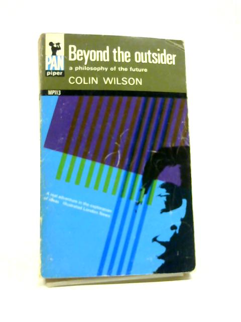 Beyond the outsider (Pan piper books) by Wilson, Colin