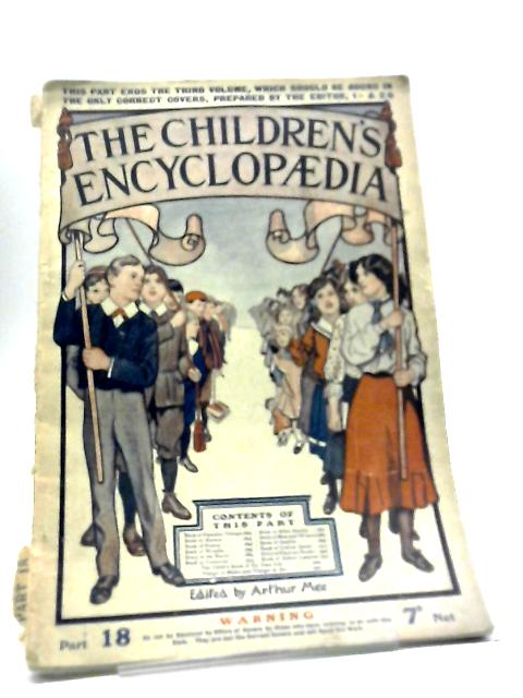 The Children's Encyclopaedia. Part 18 by Various