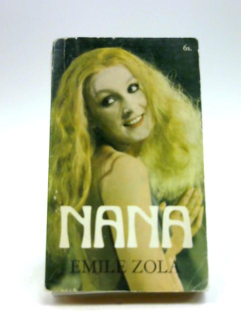Nana by Zola, E