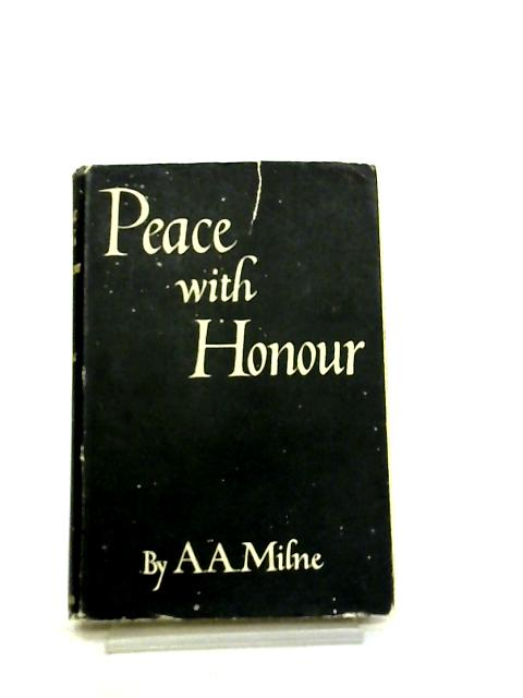 Peace with Honour by A. A. Milne