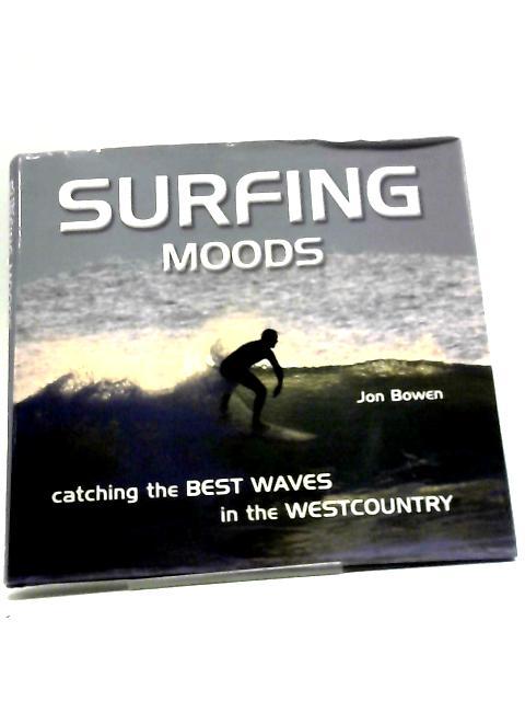 Surfing Moods by Jon Bowen