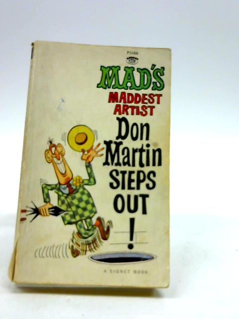 Don Martin Steps Out! by Martin, Don