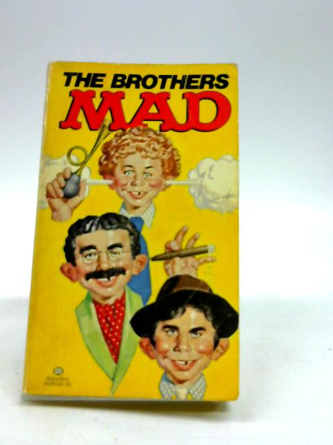 """The Brothers """"Mad by William M. Gaines"""