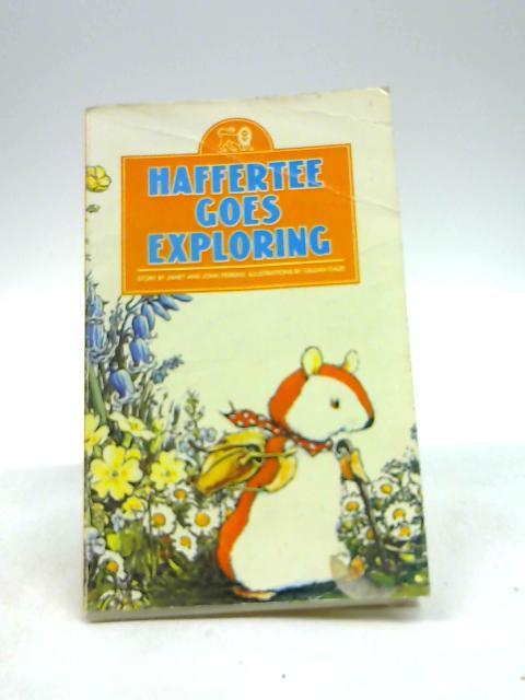 Haffertee Goes Exploring by Perkins, Janet