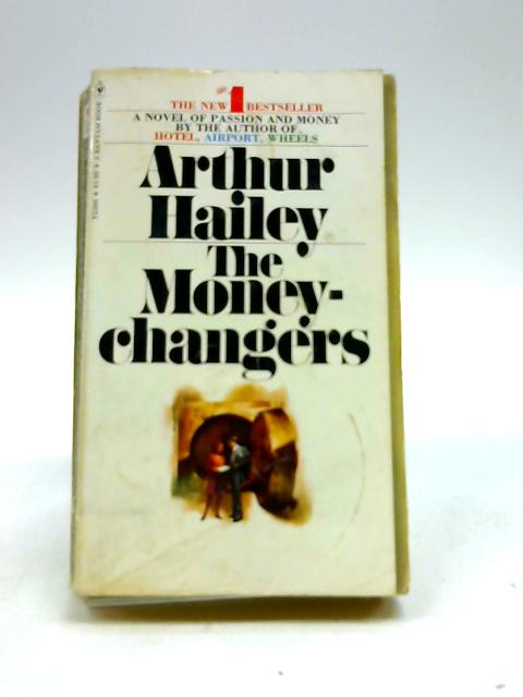 Money Changers by Hailey, Arthur