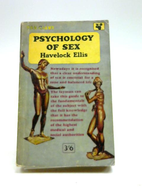 Psychology of sex by Ellis, Havelock