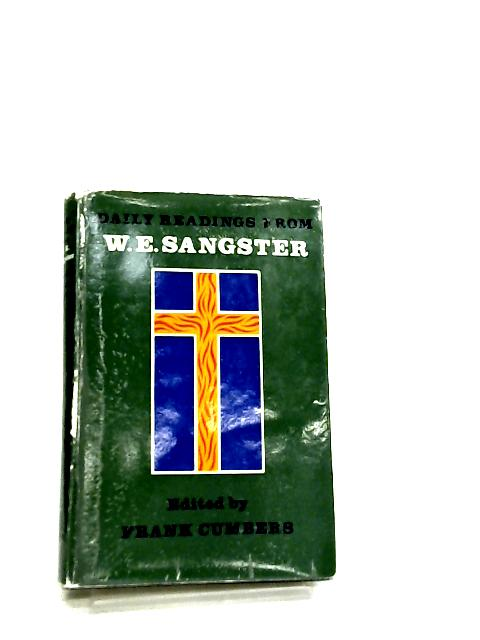 Daily Readings From W. E. Sangster By Frank Cumbers