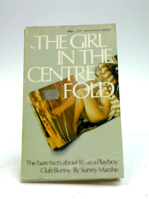 The Girl In The Centre Fold by Marshe, S