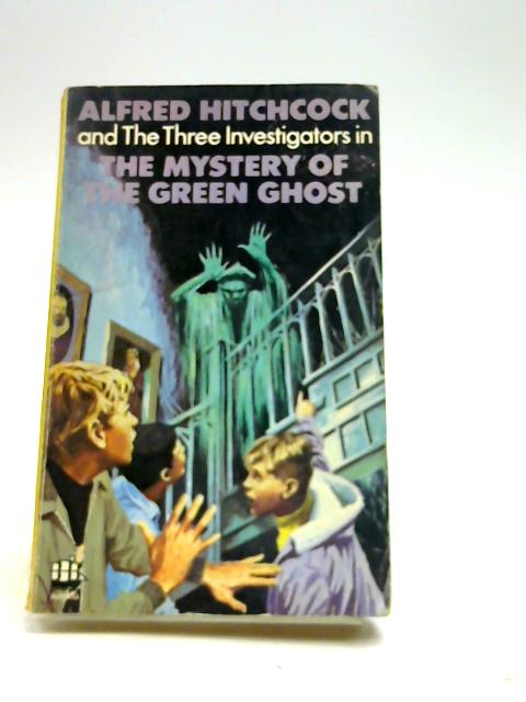 Alfred Hitchcock - Mystery of the Green Ghost by Arthur, Robert