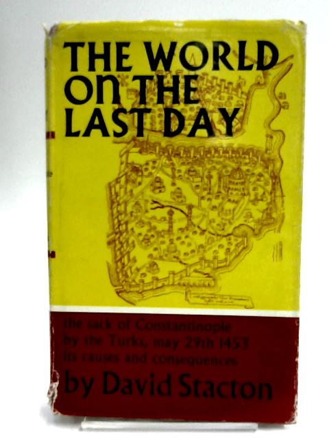 World on the Last Day By Stacton, David