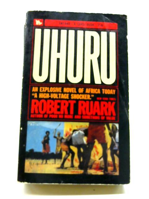 Uhuru by Ruark, Robert