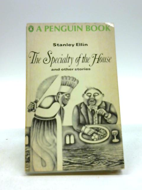 The Speciality Of The House And Other Stories. . by Ellin Stanley