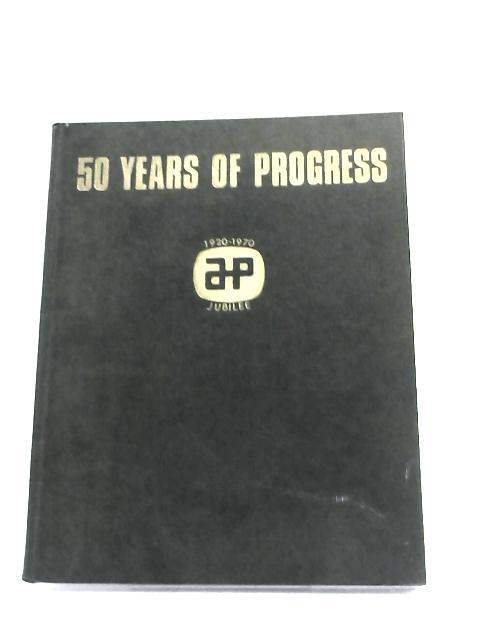 50 Years Of Progress by T. H. Wisdom,