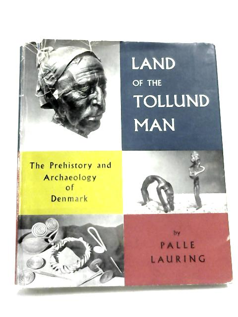 Land Of The Tollund Man by P Lauring