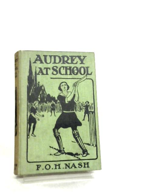 Audrey at School by F. O. H. Nash
