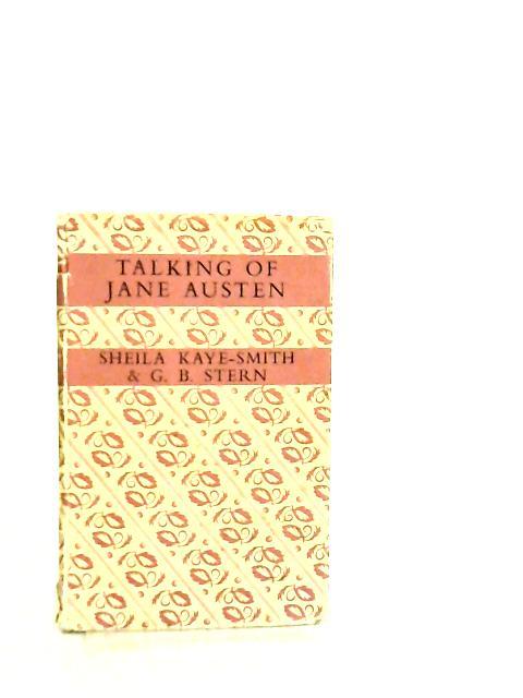 Talking of Jane Austen by Sheila Kaye-Smith