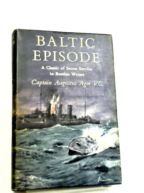 Baltic Episode by Augustus Agar