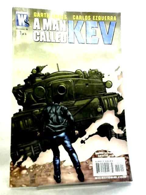 Man Called Kev #3 November 2006 by Garth Ennis et al