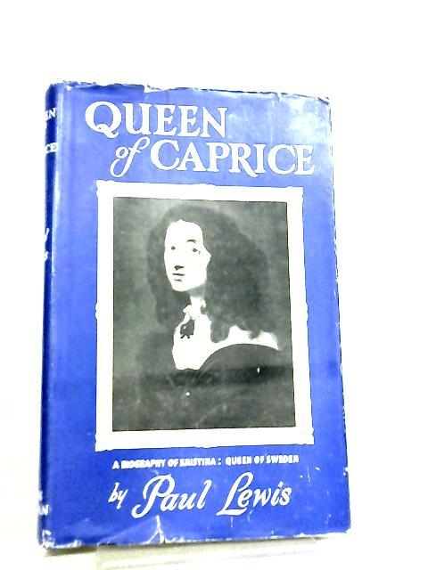 Queen of Caprice by Paul Lewis
