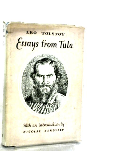 Essays from Tula by Leo Tolstoy