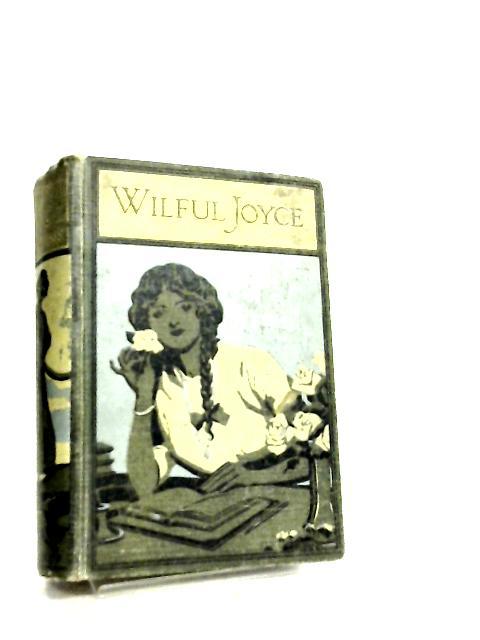 Wilful Joyce By W. L. Rooper