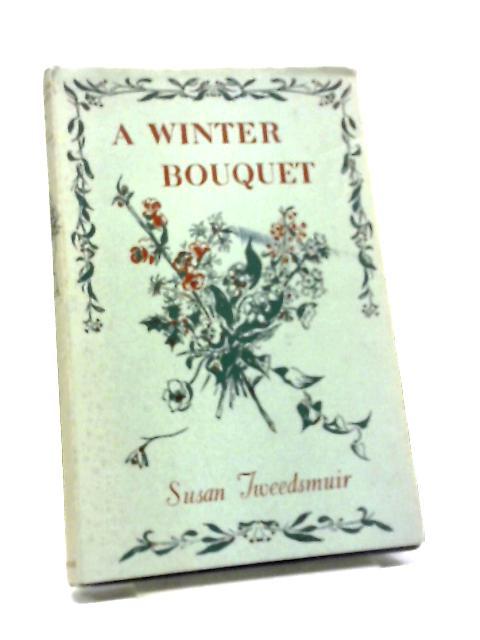 A Winter Bouquet by Susan Tweedsmuir