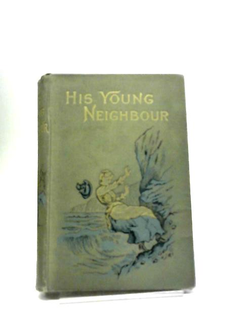 His Young Neighbour by Louisa Davis